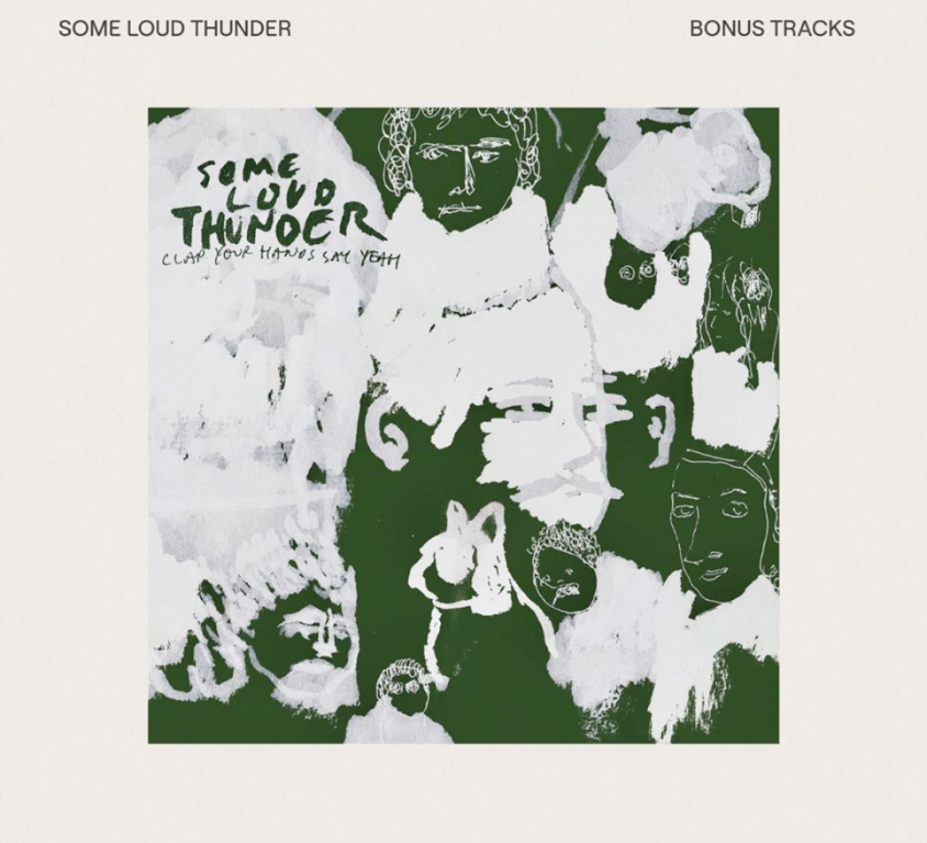 Clap Your Hands Say Yeah – Some Loud Thunder / Bonus Tracks